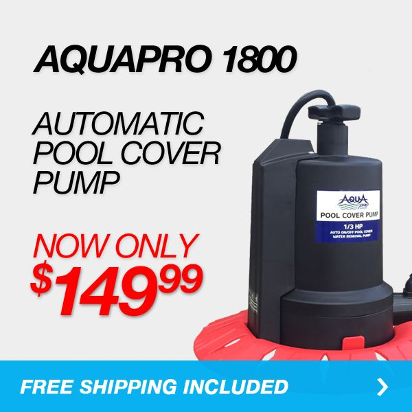 AquaPro 1800 Automatic Pool Cover Pump - Shop Now