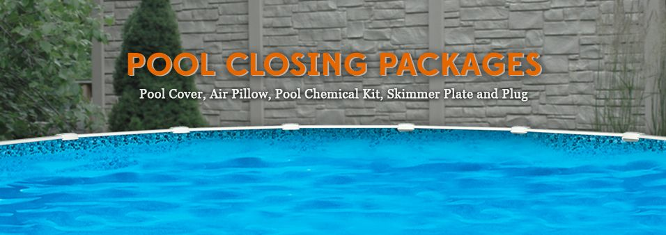 Pool Closing Packages