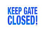"18""x12"" Keep Gate Closed Sign"